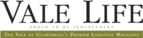 Vale Life Magazine - The Vale of Glamorgan's Premier Lifestyle Magazine